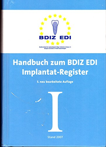 9783000125669: Handbuch zum BDIZ/EDI Implantat-Register (Livre en allemand)