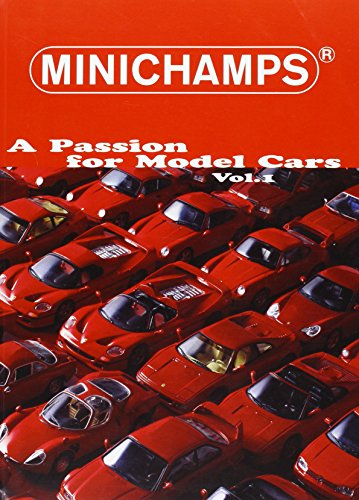 9783000126864: Buch: Minichamps a Passion for Model Cars Vol. 1