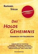 9783000127632: Das Holos Geheimnis.