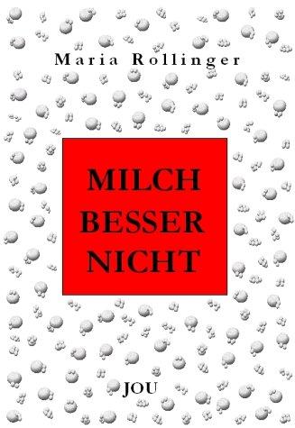 9783000131257: Milch besser nicht. Ein kritisches Lesebuch (Livre en allemand)