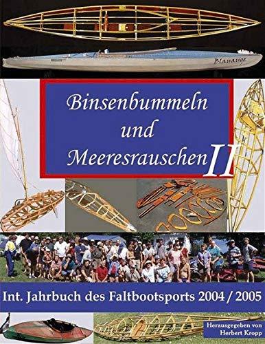 9783000132926: Binsenbummeln und Meeresrauschen II - Internationales Jahrbuch des Faltbootsports 2004/2005