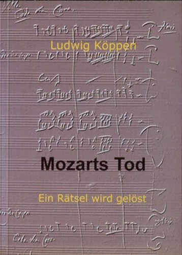 9783000133022: Mozarts Tod. Ein R�tsel wird gel�st