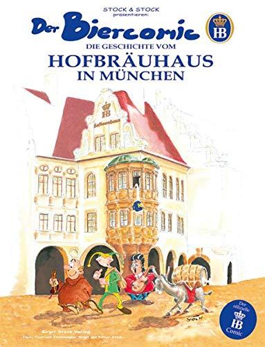 9783000137426: Der Biercomic: Die Geschichte vom Hofbräuhaus in München