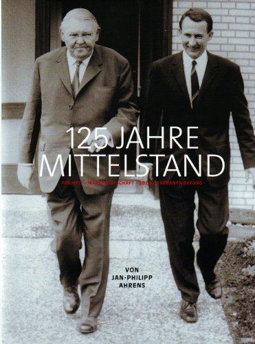 125 Jahre Mittelstand. Freiheit - Markwirtschaft -: Celle - Ahrens,