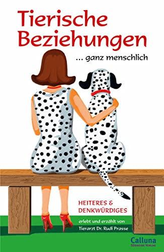 9783000144820: Tierische Beziehungen...ganz Menschlich; German Language edition