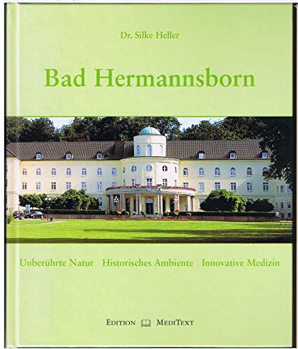 9783000147197: Bad Hermannsborn. Unberührte Natur - historisches Ambiente - innovative Medizin
