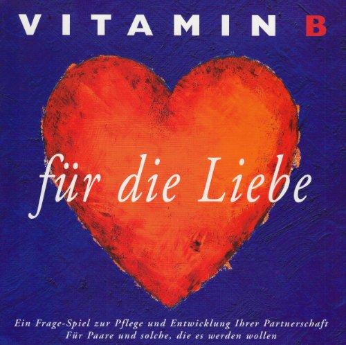 9783000149412: Vitamin B für die Liebe