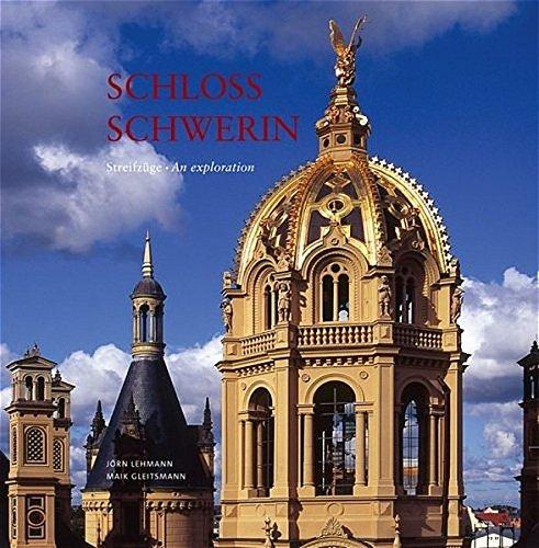 9783000150234: Schloss Schwerin: Streifzüge - An exploration. Außergewöhnliche Bilder von außergewöhnlichen Orten