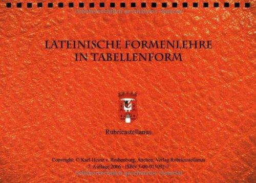 9783000150920: Rothenburg, K: Lateinische Formen- und Satzlehre in Tabellen