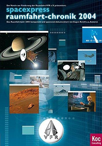 9783000157233: Spacexpress - Raumfahrt-chronik 2004