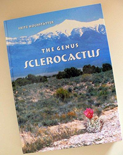 9783000161537: The Genus Sclerocactus