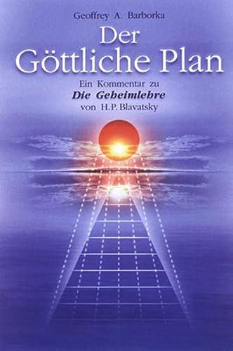 9783000164071: Der Göttliche Plan: Ein Kommentar zu