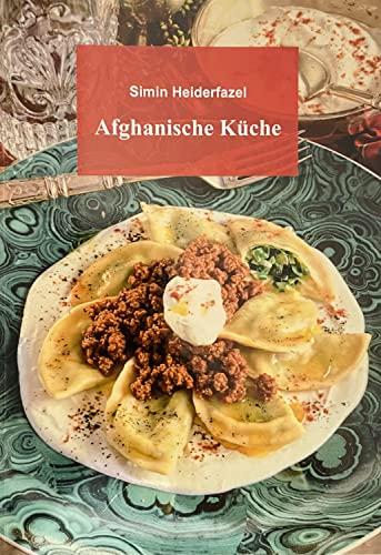 9783000172717: Afghanische Küche
