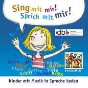 9783000172878: Sing mit mir - Sprich mit mir!: Kinder mit Musik in Sprache baden