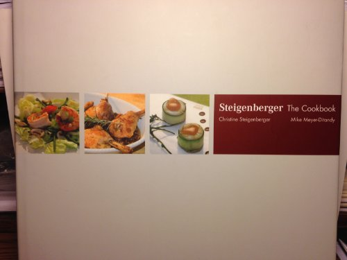 Steigenberger The Cookbook: Steigenberger, Christine