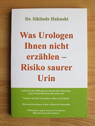 9783000175749: Hakushi, S: Was Urologen Ihnen nicht erzählen