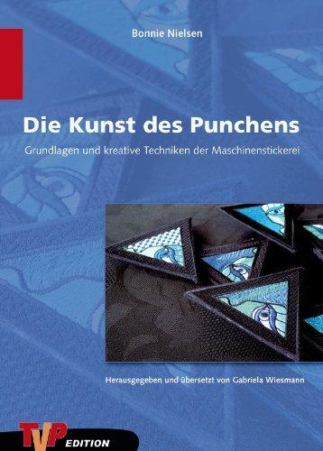 9783000177538: Die Kunst des Punchens: Grundlagen und kreative Techniken der Maschinenstickerei (Livre en allemand)
