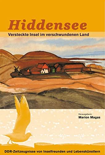 9783000181320: Magas, M: Hiddensee - Versteckte Insel im verschwundenen Lan