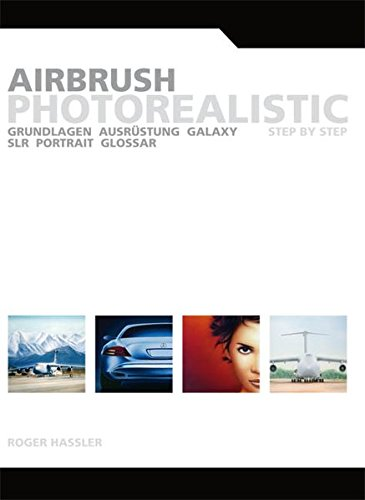 9783000182723: Airbrush Photorealistic: Step by Step