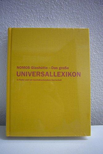 9783000184734: Nomos Glashütte - Das grosse Universallexikon in Farbe und mit beeindruckendem Kartenteil