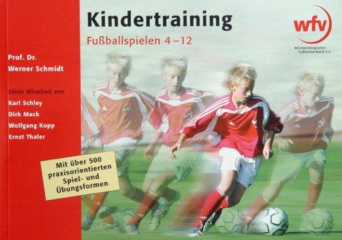 9783000189487: Kindertraining Fußballspielen 4-12
