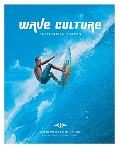 9783000190735: Wave Culture - Faszination Surfen
