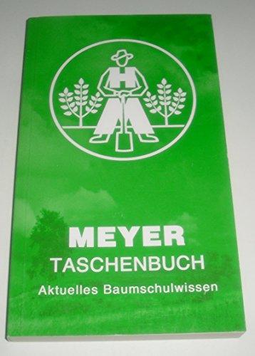 9783000191312: Meyer-Taschenbuch 2007 - Aktuelles Baumschulwissen