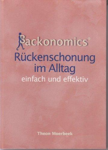 9783000199806: backonomics®: Rückenschonung im Alltag - einfach und effektiv (Livre en allemand)