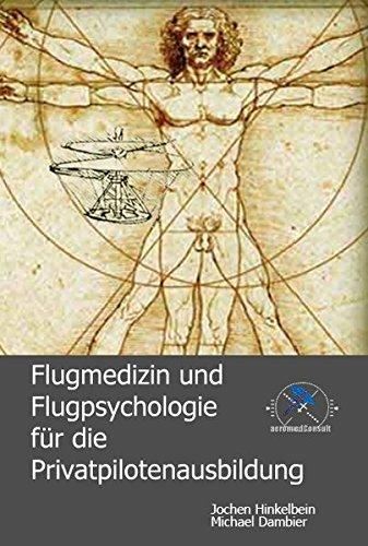 9783000200977: Flugmedizin und Flugpsychologie für die Privatpilotenausbildung