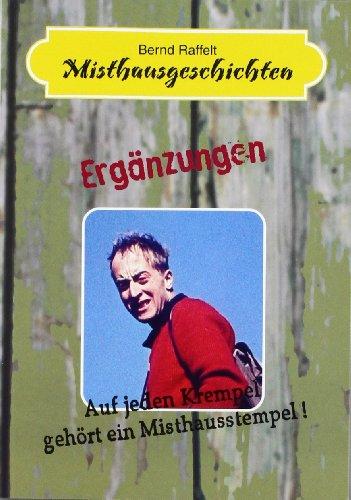 9783000203664: Misthausgeschichten: Aus jeden Krempel gehört ein Misthausstempel