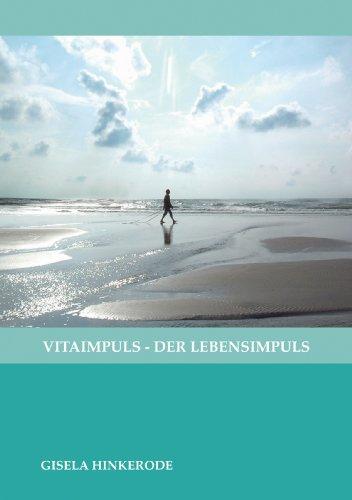 9783000203947: Vitaimpuls der Lebensimpuls