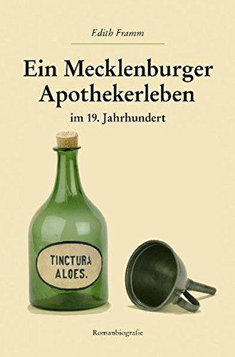 9783000207921: Ein Mecklenburger Apothekenleben im 19. Jahrhundert