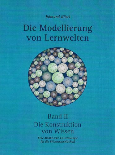 9783000207952: Kösel, Edmund, Bd.2 : Die Konstruktion von Wissen