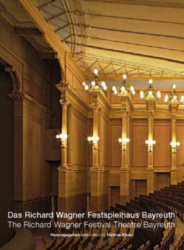 9783000208096: Das Richard Wagner Festspielhaus Bayreuth /The Richard Wagner Festival Theatre Bayreuth