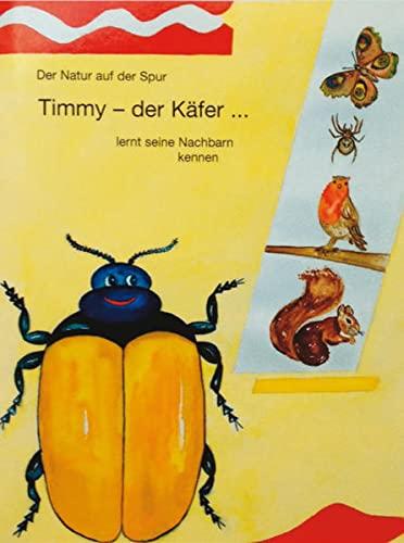 9783000208287: Timmy - der Käfer...
