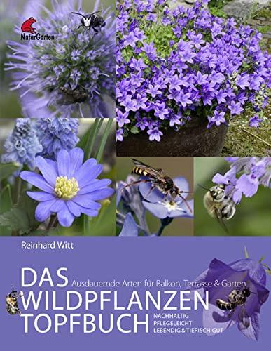 Witt, R: Wildpflanzen Topfbuch