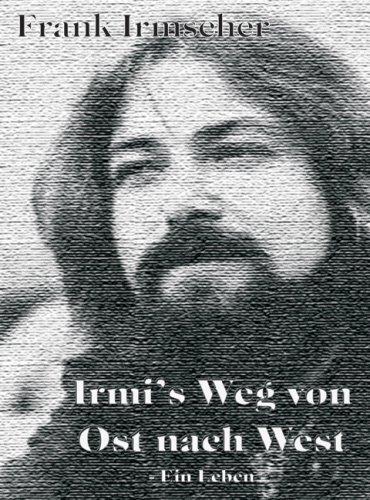 9783000212727: Irmis Weg von Ost nach West: Ein Leben (Livre en allemand)