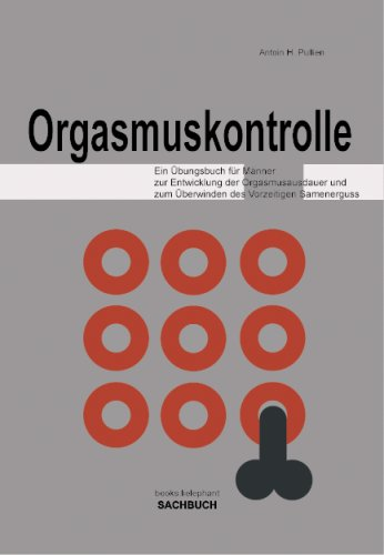 Orgasmuskontrolle: Pullien, Antoin H.
