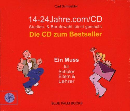 9783000215216: 14-24 Jahre.com/Audio CD: Studien- & Berufswahl leicht gemacht. Die CD zum Bestseller. Ein Muss f�r Sch�ler, Eltern und Lehrer