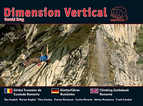 9783000217944: Dimension Vertical - Kletterführer Rumänien - Ghidul Traselor de Escalada Romania - Climbing Guide-Book Romania (Livre en allemand)