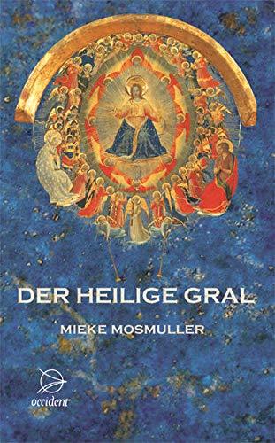9783000218712: Der Heilige Gral