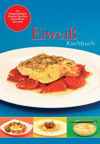 9783000227813: Hafs, S: Eiwei�kochbuch