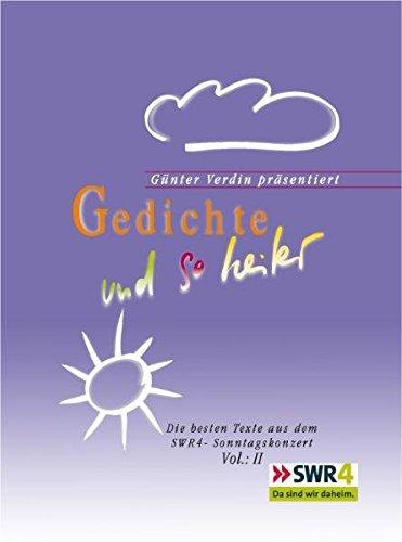 9783000228360: Gedichte und so heiter 2: Die besten Texte aus dem SWR4 Sonntagskonzert