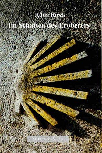 9783000228933: Im Schatten des Eroberers (Livre en allemand)