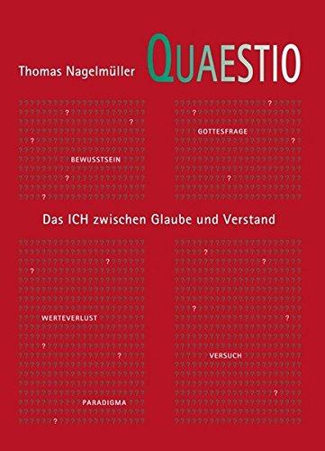 9783000232640: Quaestio: Fragen zwischen Glaube und Verstand. Versuch eines Brückenschlags