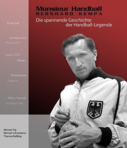 9783000233654: Monsieur Handball: Bernhard Kempa. Die spannende Geschichte der Handball-Legende. Premium-Edition (Livre en allemand)