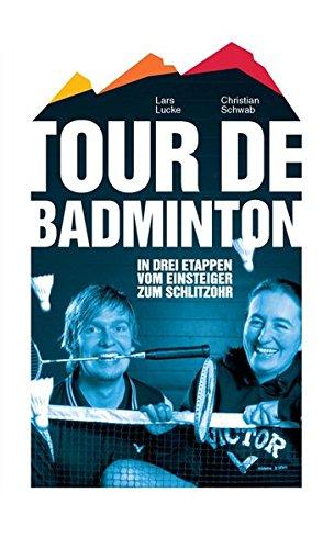 9783000239489: Tour de Badminton