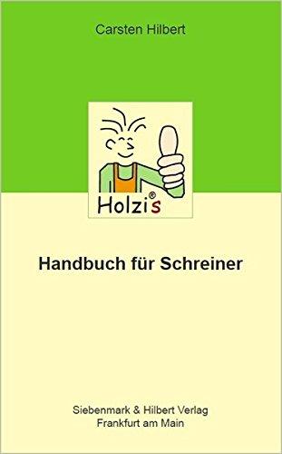 9783000241086: Holzis Handbuch für Schreiner