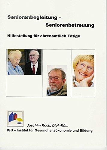 9783000241505: Seniorenbegleitung - Seniorenbetreuung, Hilfestellung für ehrenamtlich Tätige