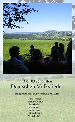 9783000241604: Die 103 Schoensten Deutschen Volkslieder